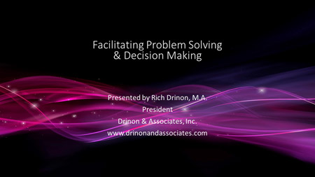 07.-Facilitating-Problem-Solving-&-Decision-Making